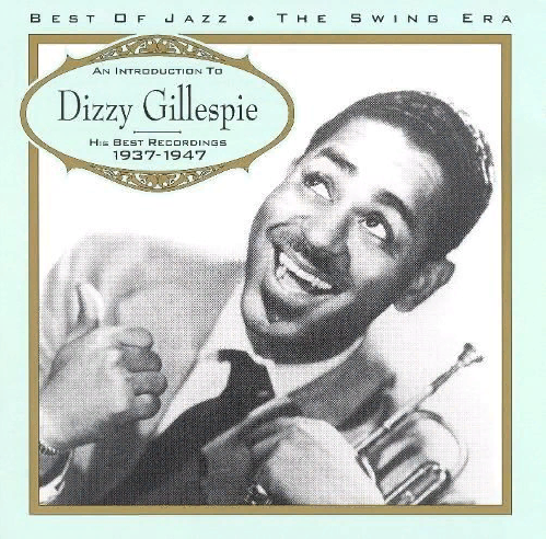 Dizzy Gillespie CD – An Introduction To…1937-1947